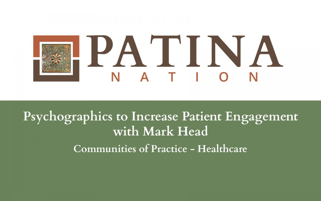 Psychographics to Increase Patient Engagement