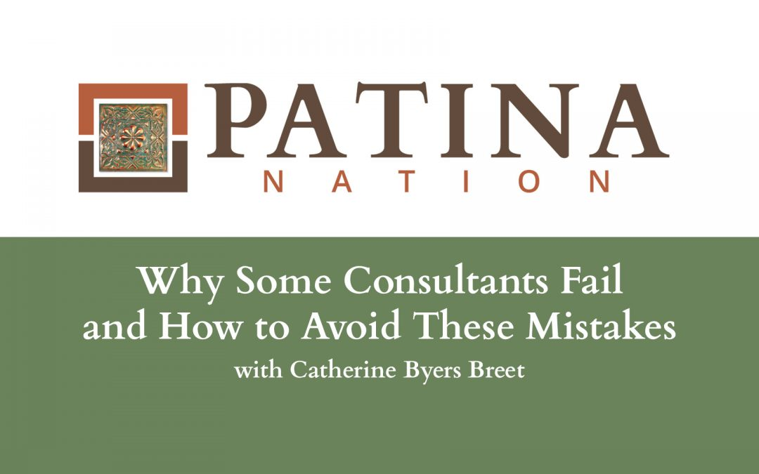 Why Some Consultants Fail and How to Avoid These Mistakes