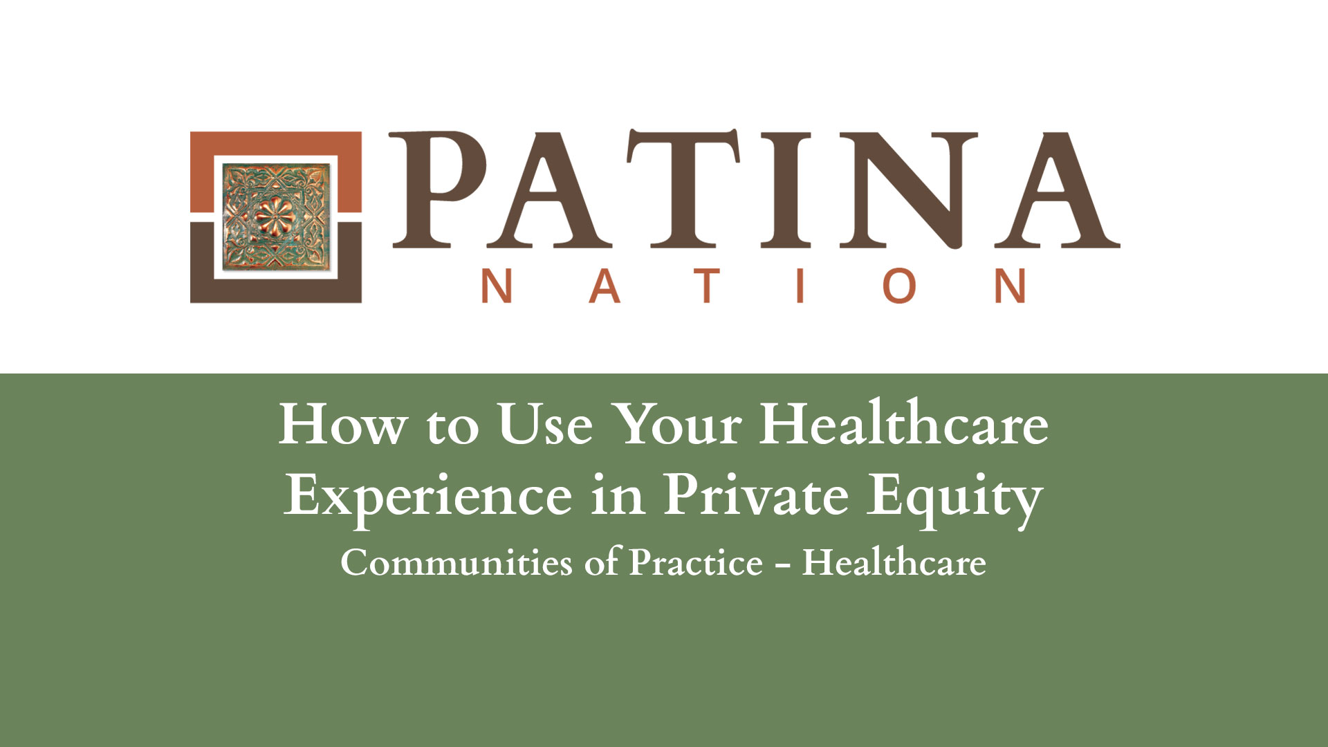 How to Use Your Healthcare Experience in Private Equity
