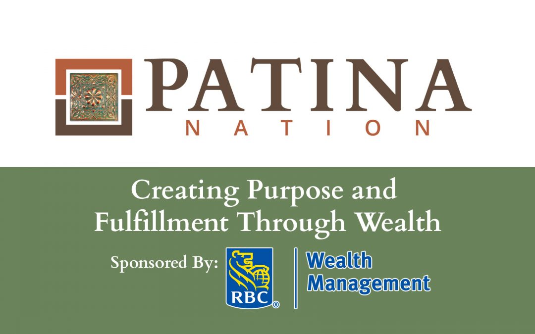 Creating Purpose and Fulfillment Through Wealth